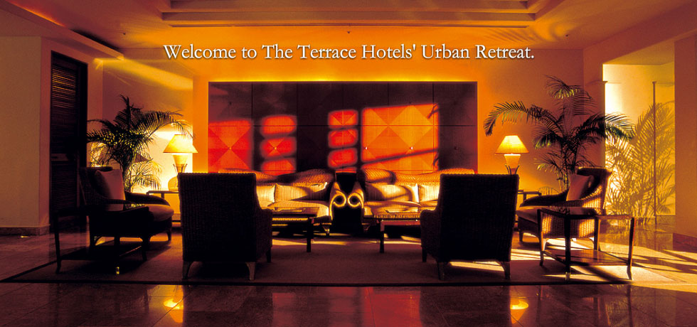 Welcome to The Terrace Hotels' Urban Retreat.